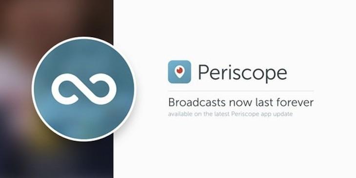 Periscope ya permite almacenar de manera permanente los videos